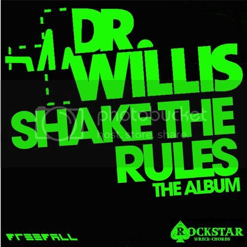 Dr Willis - Shake The Rules - MusicLovers