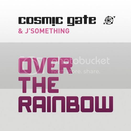 Cosmic Gate And J'something - Over The Rainbow - MusicLovers